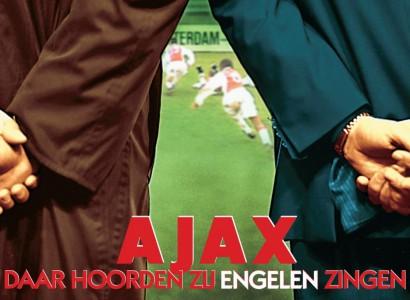 Ajax – Daar hoorden zij engelen zingen